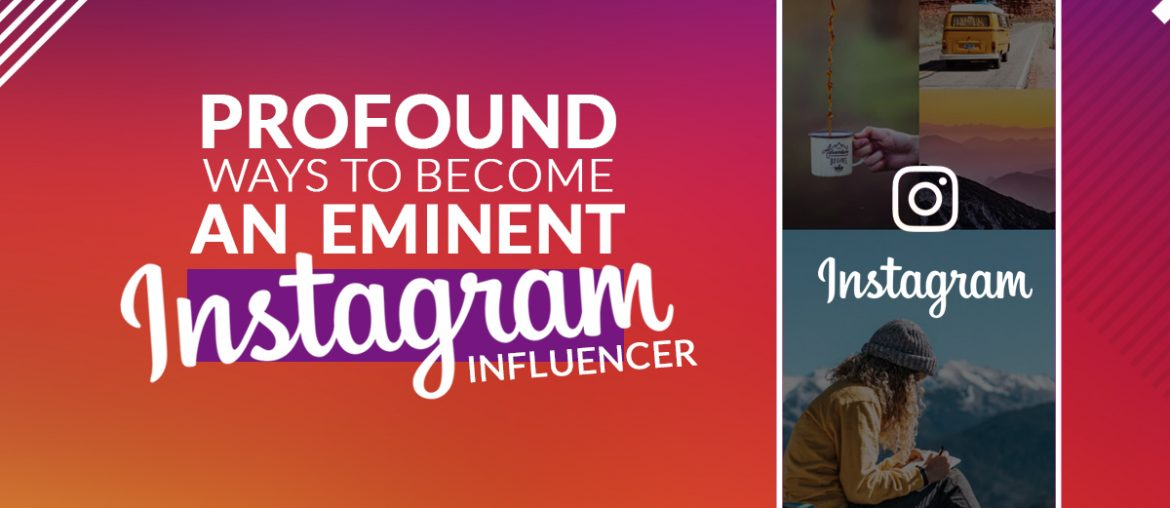 How to be an instagram influencer